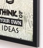 10am Wood & Canvas 8 x 0.5 x 10 Inch Think of Your Own Ideas Framed Art Print