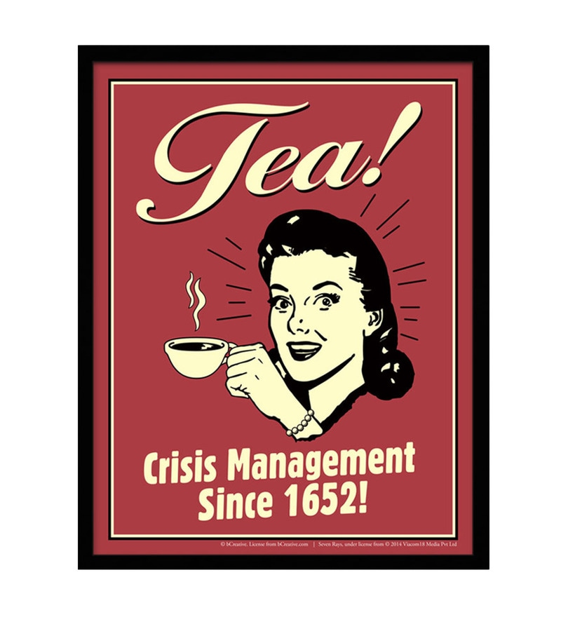 Paper & Fibre 13 x 1 x 17 Inch Tea! Crisis Management Since 1652! Officially Licensed Framed Poster by bCreative