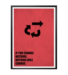 Lab No.4 - The Quotography Department Paper & Pu Frame 13 x 1 x 17.5 Inch If You Change Nothing, Nothing Will Change Business Quote Framed Poster at pepperfry