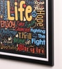 Paper & PU Frame 13 x 0.7 x 17.5 Inch Life Motivational Quotes Framed Poster by Lab No.4 - The Quotography Department