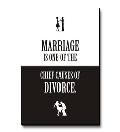 MDF Marriage Is One Of The Chief Causes Of Divorce Fridge Magnet