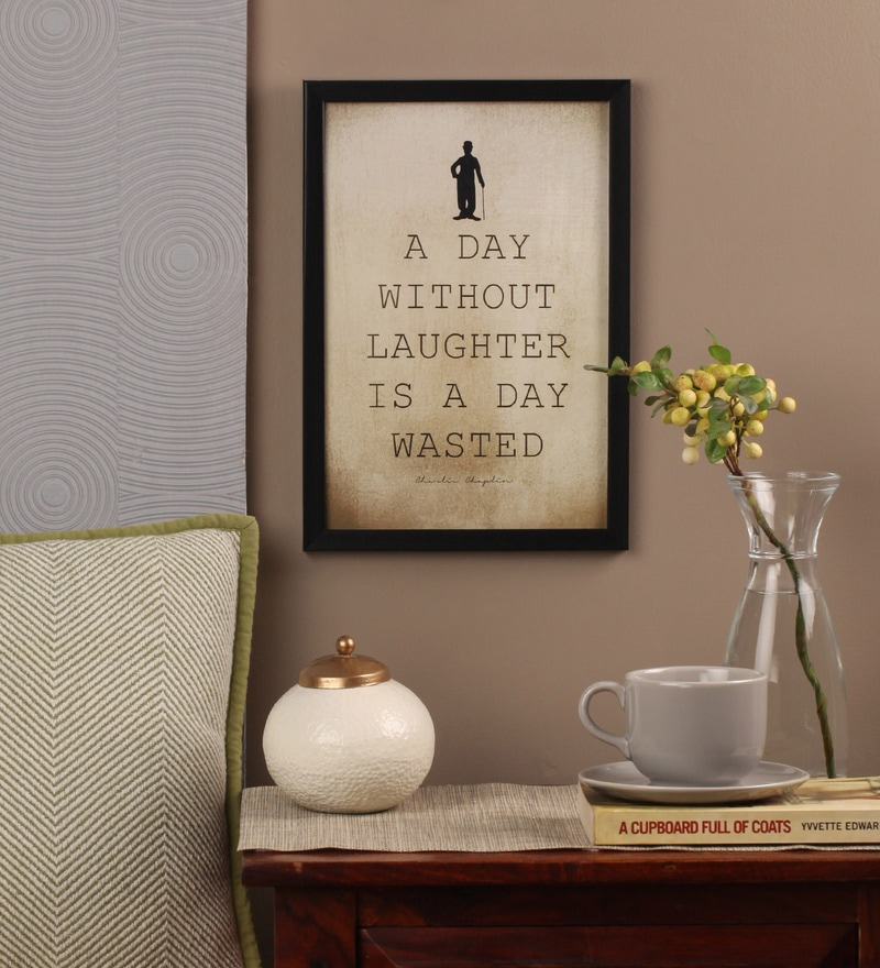 Glass, Fibre & Paper 8 x 1 x 12 Inch A Day Without Laughter Is A Day Wasted Framed Poster by Seven Rays