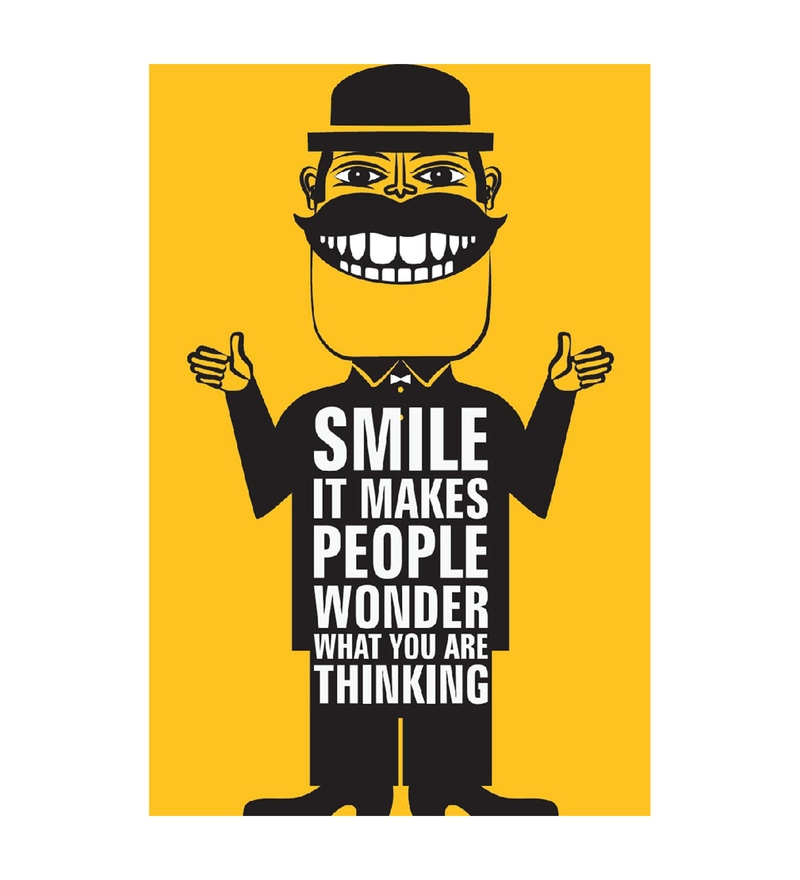 Paper 12 x 1 x 18 Inch Smile It Makes People Wonder Unframed Poster by Seven Rays