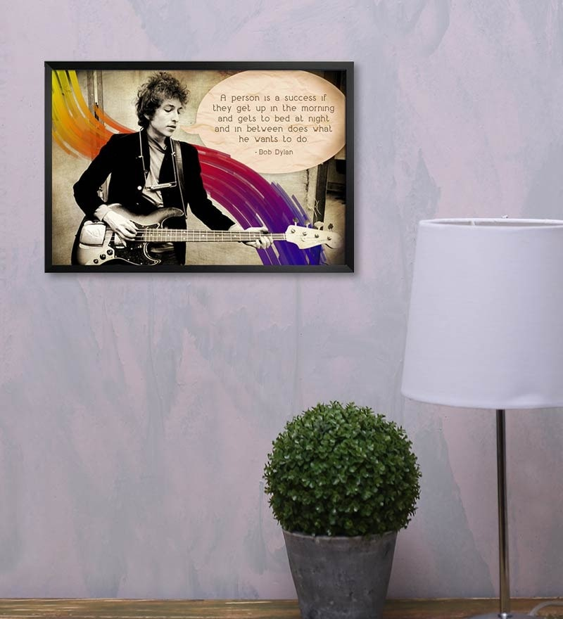 MDF 19 x 13 Inch Bob Dyaln Quote Laminated Framed Poster by Shop Mantra